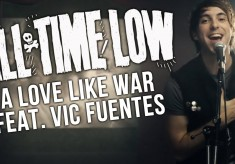 All Time Low - A Love Like War feat. Vic Fuentes