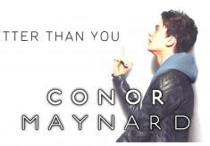 Conor Maynard - Better Than You feat. Rita Ora