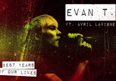 Evan Taubenfeld - Best Years Of Our Lives feat. Avril Lavigne