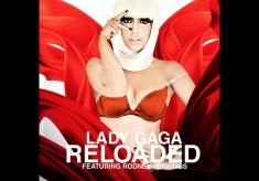 Lady GaGa - Reloaded feat. Rodney Jerkins