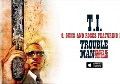 T.I. - Guns and Roses feat. Pink