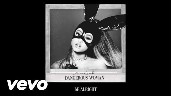 Ariana Grande - Be Alright