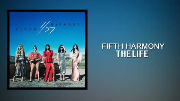 Fifth Harmony - The Life