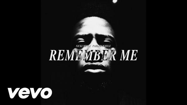 Parker Ighile - Remember Me (Remix) feat. Nicky Minaj