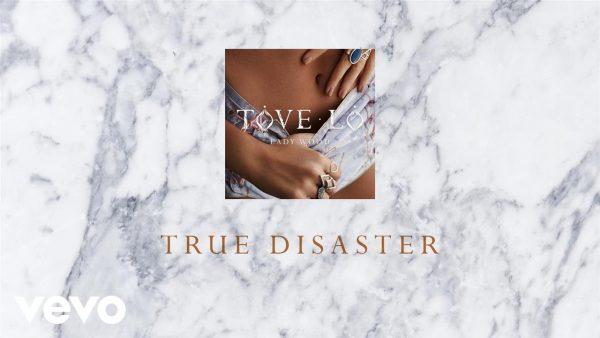 Tove Lo - True Disaster