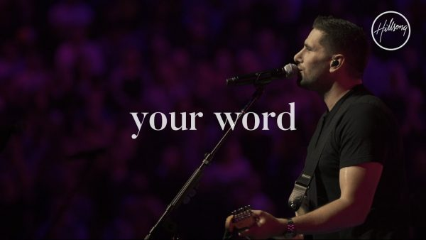 Hillsong Worship - Your Word