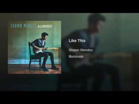 Shawn Mendes - Like This
