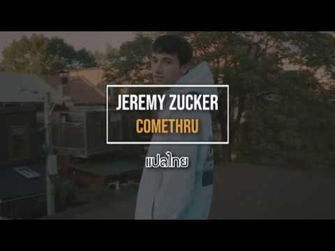 Jeremy Zucker - comethru
