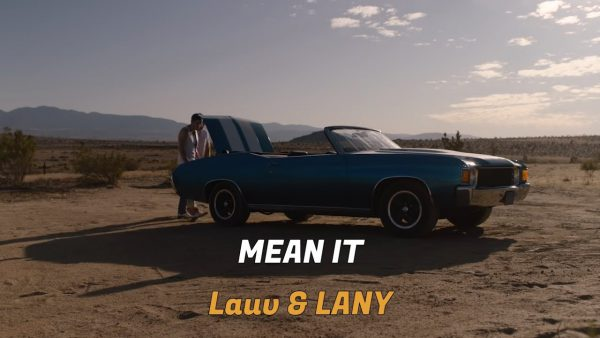 Lauv & LANY - Mean It