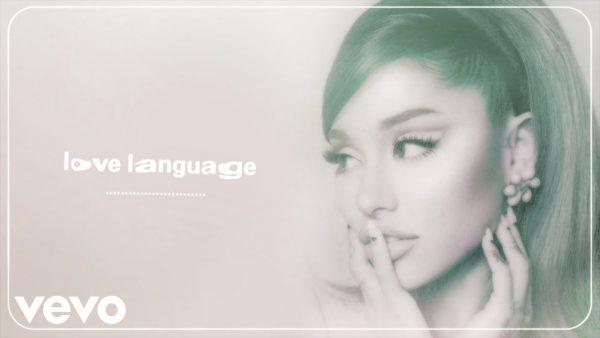Ariana Grande - love language